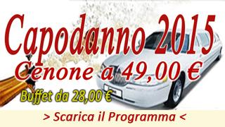 Gran Buffet di Capodanno + Ristorante + limousine 55,00€ X 8 posti